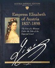EMPRESS ELISABETH OF AUSTRIA 1837-1898: THE FATE OF A WOM... by Stephan, Renate.