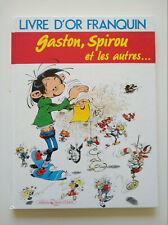 RE 1987 (très bel état) - Livre d'or Franquin (Gaston, Spirou et les autres ...)