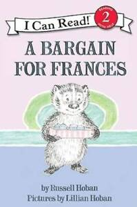 A Bargain for Frances (I Can Read Level 2) - Paperback By Hoban, Russell - GOOD