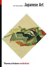 Japanese Art (World of Art), by Joan Stanley-Baker, New Book