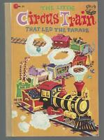 THE LITTLE CIRCUS TRAIN THAT LED THE PARADE   EX+ PB 1955  1ST EDITION