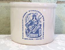 Blue White Stoneware Butter Crock FINE TOBACCO BEST VIRGINIA FOR GENTLEMEN