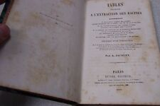 1861 Tables relatives a l'extraction des racines par A. JACQUET. DUNOD EDITEUR