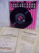 Christiane CHANTAL Vinyle 45T NOËL DE BLANCHE NEIGE - SCOLADISQUE N° 3048 RARE