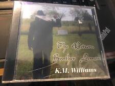 "KM K.M. Williams ""The Return of Brother Lemon"" cd SEALED"