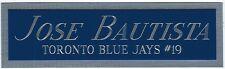 JOSE BAUTISTA BLUE JAYS NAMEPLATE AUTOGRAPHED Signed JERSEY-BASEBALL-BAT-PHOTO