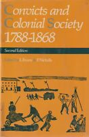 Convicts and Colonial Society 1788-1868.  Evans, L.; Nicholls, P. (editors)