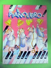 IL PIANOLIBRO.FUNZIONANTE.1°ED.AMZ 1986