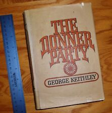 SIGNED!   The Donner Party by George Keithley HC in DJ   free USPS SHIP