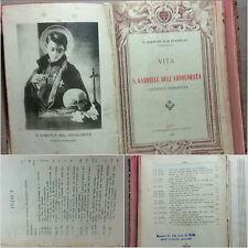 Libro del 1920 Vita di S. Gabriele dell'Addolorata