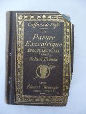 UZANNE(Octave). La Parure excentrique. Epoque Louis XVI. Coiffure de style. 1895