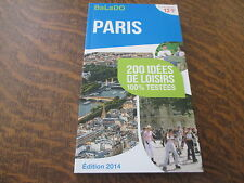guide balado edition 2014 paris 200 idees de loisirs 100% testees