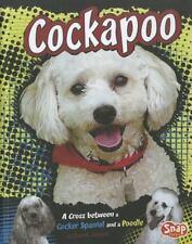 Cockapoo: A Cross between a Cocker Spaniel and a Poodle (Snap Books: Designer Do