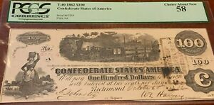 1862 $100 T-40 Confederate States of America PCGS Choice About New 58