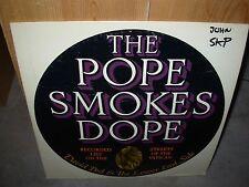 DAVID PEEL / JOHN LENNON pope smokes dope ( rock )