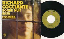"""RICHARD COCCIANTE 45 TOURS 7"""" FRANCE BONNE NUIT ELISA"""