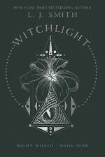 Witchlight: By Smith, L.J.