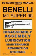 Benelli M1 Super 90 Do Everything Manual Assembly Nomenclature Storage New Book