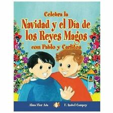 Celebra La Navidad Y El Dia De Los Reyes Magos Con Pablo Y Carlitos /-ExLibrary