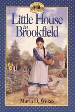 Little House in Brookfield by Maria D. Wilkes, Good Book
