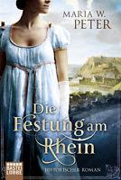 Die Festung am Rhein von Maria W. Peter (2017, Taschenbuch)