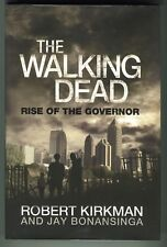 The Walking Dead: Rise of the Governor, Kirkman (Dunne 2011) 1st Edit. 1st Prnt