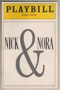 """Nick & Nora""  Playbill 1991 Christine Baranski, Barry Bostwick, Joanna Gleason"