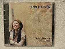 Going About My Father's Work Lynn Loosier CD NEW Sealed
