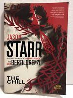 THE CHILL by Jason Starr / Bertilorenzi (2011, Vertigo Crime, Paperback) NEW