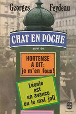 Georges Feydeau CHAT EN POCHE suivi de HORTENSE A DIT JE M'EN FOUS 1974 - CA56A