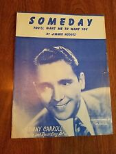 """Someday You'll Want Me to Want You"" Vintage Sheet Music by Jimmie Hodges."