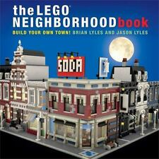 The LEGO Neighborhood Book : Build Your Own Town! by Jason Lyles and Brian Lyles