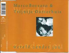 MARCO BORSATO & TRIJNTJE OOSTERHUIS - Wereld zonder jou CD MAXI 3TR 1997 RARE!