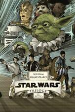 William Shakespeare's Star Wars Ser.: William Shakespeare's Star Wars Trilogy by Ian Doescher (2014, Hardcover)