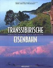 Transsibirische Eisenbahn: Durch die russische Taiga zum... | Buch | Zustand gut
