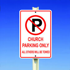 Church Parking Only All Others Will Be Towed Metal 8x12 Sign