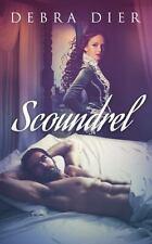 Scoundrel by Debra Dier 2013 Historical Suspense Romance Signed