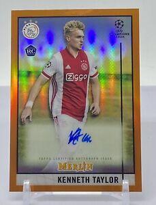Kenneth Taylor 2020-21 Topps Merlin UEFA SSP ORANGE REFRACTOR ROOKIE AUTO #18/25