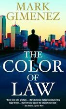 BUY 2 GET 1 FREE The Color of Law by Mark Gimenez (2006, Paperback)