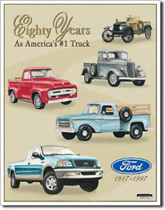 Ford Eighty Years as America's Number 1 Truck 80th Anniversary Metal Sign