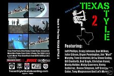 JEFF PHILLIPS HOSOI CRAIG JOHNSON JEFF GROSSO TEXAS STYLE SKATEBOARD 2 DVD 80s