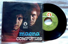 "COMPUTERS / MAENA - PIU' IN LA' - 7"" (Italy 1971) VG++/EX- VERY RARE !"