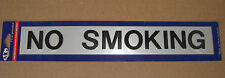 NO SMOKING Stick on sign 260mm x 40mm RAISED LETTERS free post