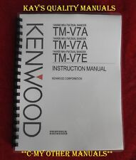 High Quality Kenwood TM-V7A/E Instruction Manual on 32 LB Paper, w/Heavy Covers!