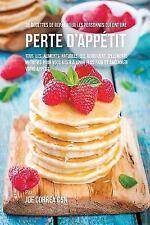 36 Recettes de Repas Pour les Personnes Qui Ont une Perte D'appétit by Joe...