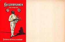 Advertising PC Kaiserbraunnen Eau Minerale Thermale Naturelle & Gazeuse~112541