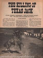 Texas Jack - Stage Robber, Murderer Named:Conklin,Cronkhite, Garfias, Hashknife,