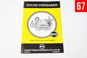 Solex 40DDHT / 40 DDHT Vergaser Unterlagen / Heft / Handbuch Beschreibung VW K70