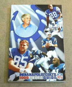 INDIANAPOLIS COLTS NFL FOOTBALL MEDIA GUIDE - 1999 - NEAR MINT