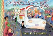 The Wheels On The Bus: By Paul O. Zelinsky